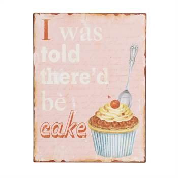 "Vintage Schild ""I WAS TOLD THERE'D BE A CAKE""  Wanddeko 35 x 26cm"